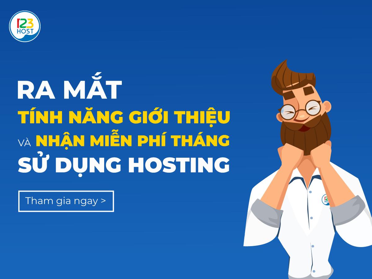 Ra mắt tính năng giới thiệu bạn bè và nhận miễn phí tháng sử dụng hosting